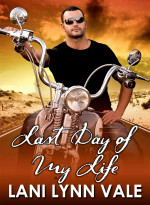 Last Day of My Life (Freebirds #4)