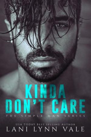 Kinda Don't Care