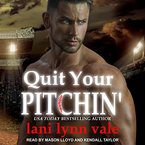 Quit Your Pitchin' Audio Cover