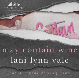 May Contain Wine (Cover Coming Soon)